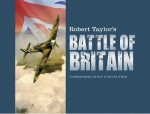 Robert Taylor's Battle of Britain: Commemorative Collection
