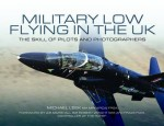 Military Low-Flying in the UK: The Skill of Pilots and Photographers