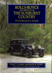 Rolls-Royce and Bentley in the Sunburnt Country: The First Fifty Years of Rolls-Royce in Australia