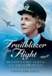 Trailblazer in Flight, Britain's First Female Jet Airline Captain