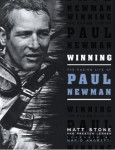 Winning, The Racing Life of Paul Newman
