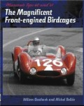 The Magnificent Front-engined Birdcages, Maserati Tipo 60 and 61