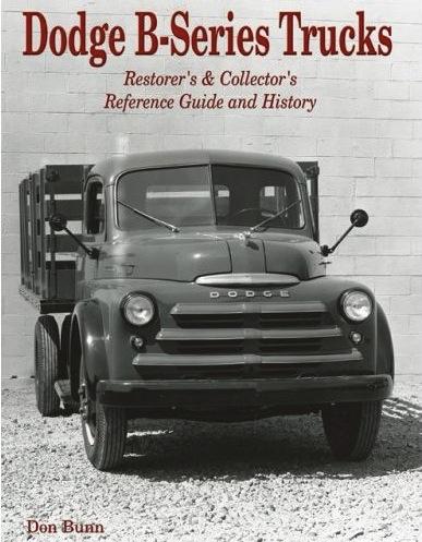 Dodge b series trucks restorers collectors reference guide dodge b series trucks restorers collectors reference guide and history publicscrutiny Gallery