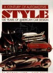 A Century of Automotive Style, 100 Years of American Car Design