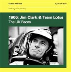 1965: Jim Clark & Team Lotus, The UK Races