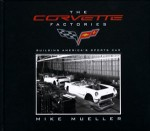 The Corvette Factories, Building America's Sports Car