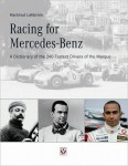 Racing for Mercedes-Benz, A Dictionary of the 240 Fastest Drivers of the Marque