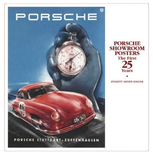 » Porsche Showroom Posters: The First 25 Years