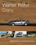 Walter Röhrl Diary: Memories of a World Champion