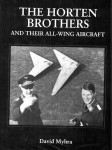 The Horten Brothers and Their All-Wing Aircraft