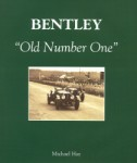 "Bentley ""Old Number One"""
