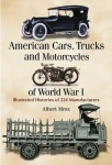 American Cars, Trucks and Motorcycles of World War I