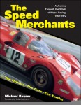 The Speed Merchants: A Journey through the World of Motor Racing, 1969–1972