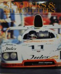 Spyders & Silhouettes: The World Manufacturers and Sports Car Championships in Photographs, 1972–1981