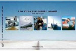 Leo Villa's Bluebird Album, with 3D Images