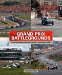 Grand Prix Battlegrounds: A Comprehensive Guide to All Formula 1 Circuits Since 1950