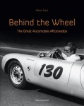 Behind the Wheel: The Great Automobile Aficionados