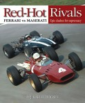Red Hot Rivals: Ferrari vs. Maserati — Epic Clashes for Supremacy