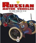 Russian Motor Vehicles: The Czarist Period 1784 to 1917