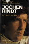 Jochen Rindt: The Story of a World Champion