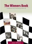 The Winners Book: A Comprehensive Listing of Motor Racing Events 1895–2009