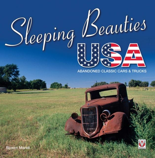 Sleeping Beauties Usa Abandoned Classic Cars Trucks
