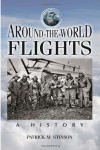 Around-the-World Flights: A History