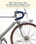 The Golden Age of Handbuilt Bicycles: Craftsmanship, Elegance and Function