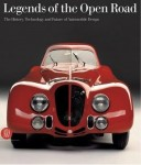 Legends of the Open Road: The History, Technology and Future of Automobile Design