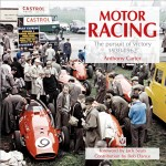 Motor Racing: The Pursuit of Victory 1930–1962
