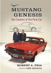 Mustang Genesis: The Creation of the Pony Car