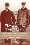 Race to the Sky: The Wright Brothers Versus the United States Government