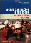 Sportscar Racing in the South: Texas to Florida, 1957–1958