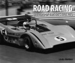 Road Racing: Drivers of the 60's and 70's