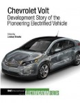 Chevrolet Volt: Development Story of the Pioneering Electrified Vehicle