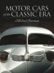 Motorcars of the Classic Era