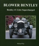 Blower Bentley: Bentley 4½ Litre Supercharged
