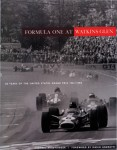 Formula One at Watkins Glen: 20 Years of the United States Grand Prix, 1961–1980