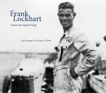 Frank Lockhart, American Speed King