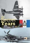 The Secret Years: Flight Testing at Boscombe Down 1939–1945