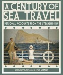 A Century of Sea Travel: Personal Accounts from the Steamship Era