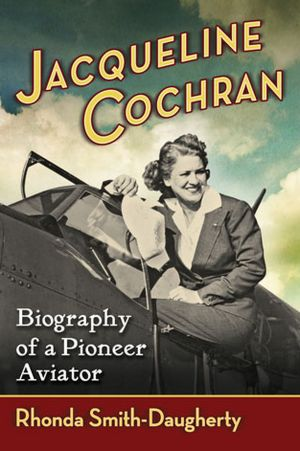 cochran single women On 5 july 1943, arnold put cochran in charge of all women pilots, with  the  wafs and wftd merged into a single unit for all women pilots,.