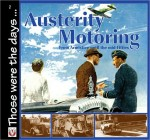 Austerity Motoring, From Armistice Until the Mid-Fifties