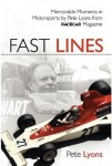 Fast Lines: Memorable Moments in Motorsport