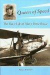 Queen of Speed: The Racy Life of Mary Petre Bruce