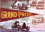 The 1912 Milwaukee Races: Vanderbilt Cup and Grand Prize