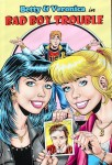 Betty & Veronica: Bad Boy Trouble