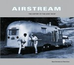 Airstream, The History of the Land Yacht