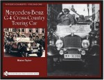 Hitler's Chariots: Vol. 1, Mercedes-Benz G-4 Cross-Country Touring Car