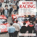 Motor Racing: The Pursuit of Victory 1963–1972